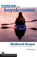 Canoe and Kayak Routes of Northwest Oregon: Including Southwest Washington Cover