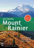 Day Hiking Mount Rainier: National Parks Trails