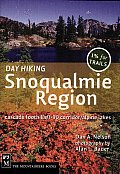 Day Hiking Snowqualmie Region: Cascade Foothills/I-90 Corridor/Alpine Lakes