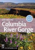 Day Hiking Columbia River Gorge: National Scenic Area, Silver Star Scenic Area, Portland/Vancouver to the Dalles (Day Hiking)
