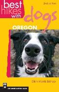 Best Hikes with Dogs Oregon 2nd Edition (Best Hikes with Dogs) Cover