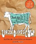 Uncle Daves Cow & Other Whole Animals My Freezer Has Known