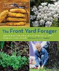 Front Yard Forager Identifying Collecting & Cooking the 30 Most Common Urban Weeds