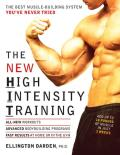 The New High Intensity Training: The Best Muscle-Building System You've Never Tried Cover