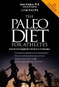 The Paleo Diet for Athletes: A Nutritional Formula for Peak Athletic Performance Cover