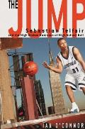 The Jump: Sebastian Telfair and the High-Stakes Business of High School Ball Cover