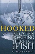 Hooked Pirates Poaching & the Perfect Fish