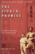 Eighth Promise An American Sons Tribute to His Toisanese Mother