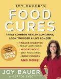 Joy Bauers Food Cures Easy 4 Step...