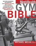 The Men's Health Gym Bible
