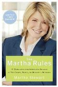Martha Rules 10 Essentials for Achieving Success as You Start Build or Manage a Business