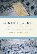 Agness Jacket A Psychologists Search for the Meanings of Madness