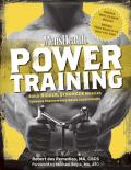 Men's Health Power Training: Build Bigger, Stronger Muscles Through Performance-Based Conditioning Cover