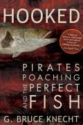 Hooked: Pirates, Poaching, and the Perfect Fish Cover