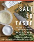 Salt to Taste: The Key to Confident, Delicious Cooking Cover