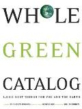 Whole Green Catalog