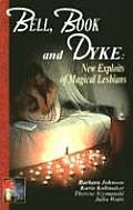 Bell Book & Dyke New Exploits of Magical Lesbians