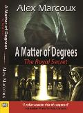 A Matter of Degrees