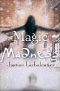 Magic or Madness Cover
