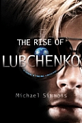 Rise Of Lubchenko