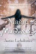 Magic or Madness (Magic or Madness Trilogy #1) Cover