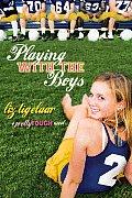 Pretty Tough 02 Playing with the Boys A Pretty Tough Novel