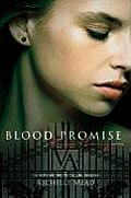 Blood Promise (Vampire Academy #4)