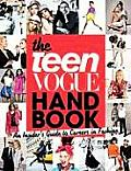 The Teen Vogue Handbook: An Insider's Guide to Careers in Fashion [With One-Year Teen Vogue Subscription] Cover