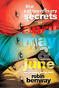 Extraordinary Secrets of April May & June