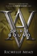 Vampire Academy 05 Spirit Bound
