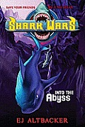 Shark Wars 03 Into the Abyss