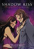 Shadow Kiss (Vampire Academy)