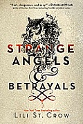 Strange Angels & Betrayals Stange Angels