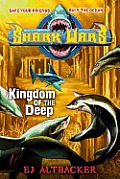Shark Wars #04: Kingdom of the Deep