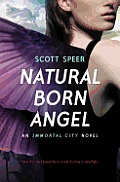 Immortal City 02 Natural Born Angel