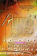 Across the Universe #02: A Million Suns