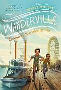 Wanderville #3: Escape to the World's Fair