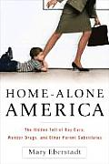 Home Alone America The Hidden Toll Of D