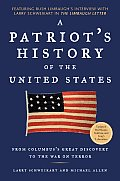 A Patriot's History of the United States: From Columbus's Great Discovery to the War on Terror Cover