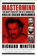 Mastermind The Many Faces of the 9 11 Architect Khalid Shaikh Mohammed