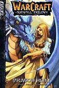 Warcraft Volume 1 Dragon Hunt The Sunwell Tr