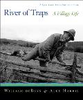 River of Traps: A New Mexico Mountain Life (New York Times Notable Books)