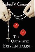 The Optimistic Existentialist