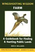 Wingshooting Wisdom: Farm a Traveler's Notebook for Hunting Public Lands Ring-Necked Pheasant & Bobwhite Quail (Bird Hunting Notebook)