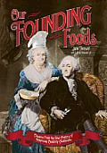Our Founding Foods Classic Recipes From
