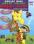 Great Big! Great Value! Great Fun! Coloring & Activity Book