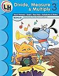 Skill Builders Math Grade 3 - Divide, Measure and Multiply Workbook (Skill Builders Math)