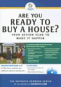 Are You Ready To Buy A House?: Your Action Plan To Make It Happen by Socrates Media