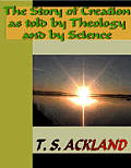 The Story of Creation as told by Theology and Science