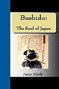 Bushido: Soul of Japan (08 Edition)